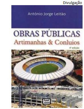 Obras públicas e artimanhas