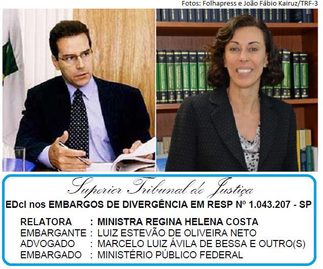 Estevão, Regina Helena e embargos