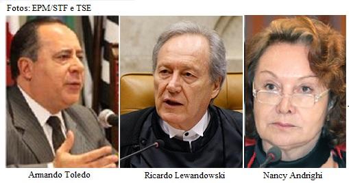 Armando Toledo, Lewandowski e Nancy Andrighi