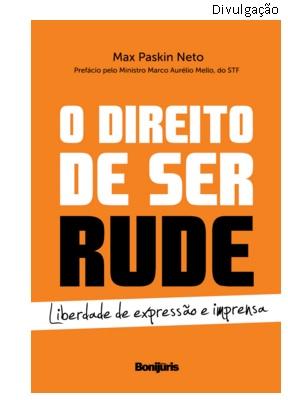 O direito de ser rude