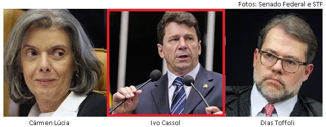 Ivo Cassol, Cármen Lúcia e Dias Toffoli