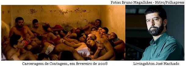 Carceragem de Contagem e Livingsthon José Machado