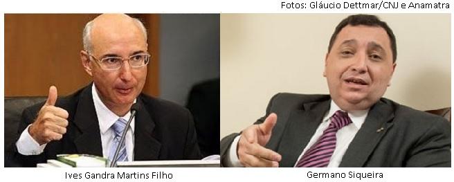 Ives Gandra Martins Filho e Germano Siqueira